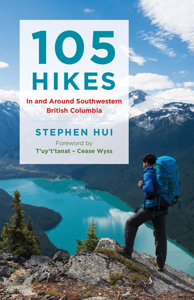 105 Hikes in Southwestern British Columbia