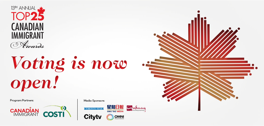 Featured image for Voting  is OPEN for the 13th Annual Top 25 Canadian Immigrant Awards!